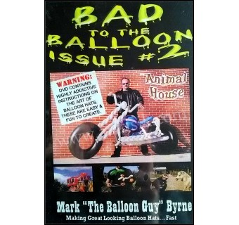 Bad To The Balloon 2